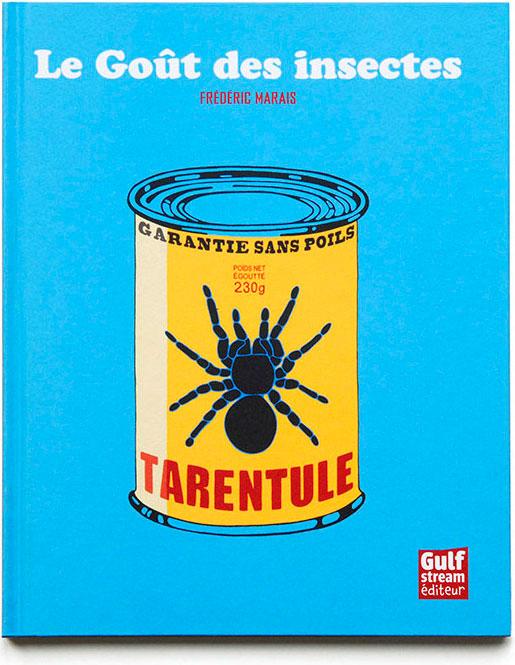 Le-gout-des-insectes-Frederic-Marais