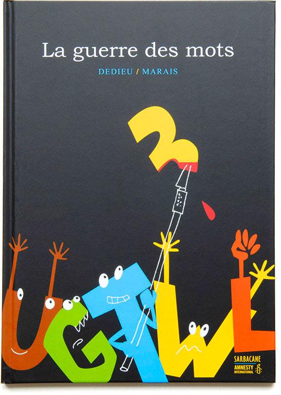 La-guerre-des-mots-Frederic-Marais-et-Thierry-Dedieu