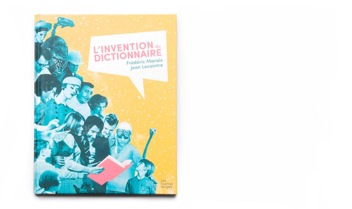 L-invention-du-dictionnaire-Frederic-Marais-et-Jean-Lecointre